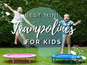Best Mini Trampolines for Kids